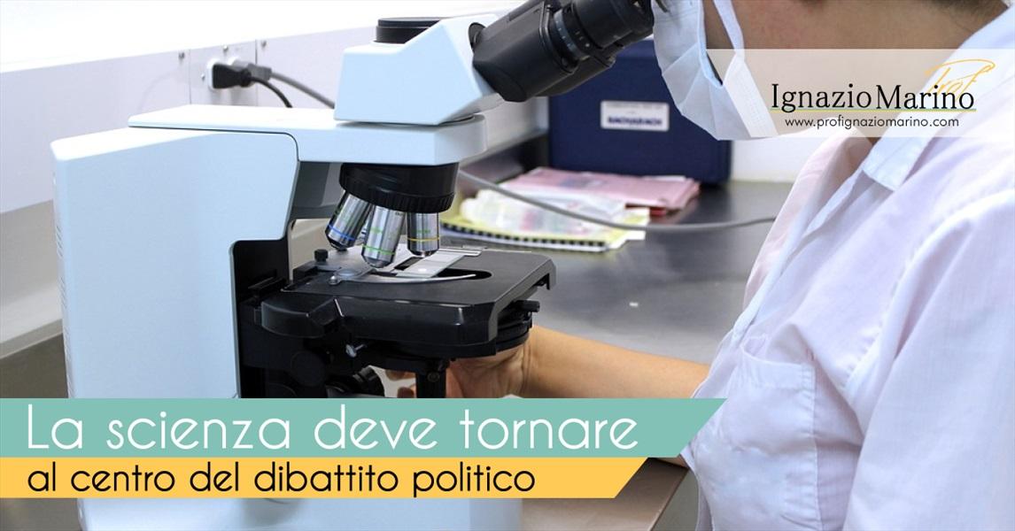 Ignazio Marino - la scienza deve tornare al centro del dibattito politico