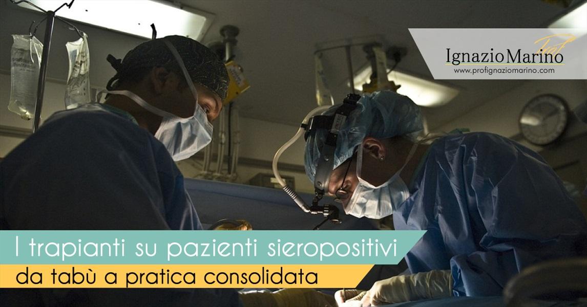 Ignazio Marino - I trapianti sui pazienti sieropositivi: da tab�� a pratica consolidata